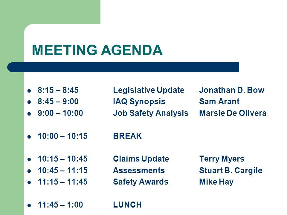 MEETING AGENDA 8:15 – 8:45Legislative UpdateJonathan D.