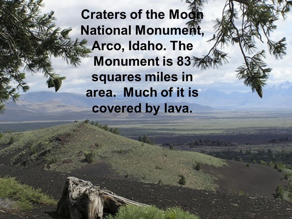Craters of the Moon National Monument, Arco, Idaho.