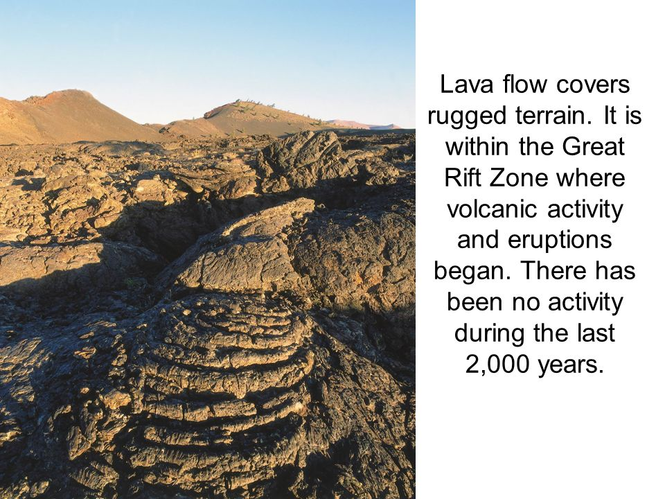 Lava flow covers rugged terrain.