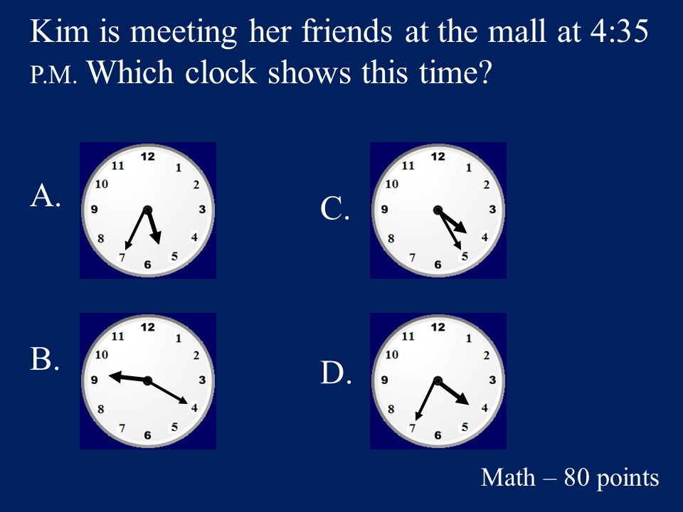 Answer: B. $4.25 Math – 60 points