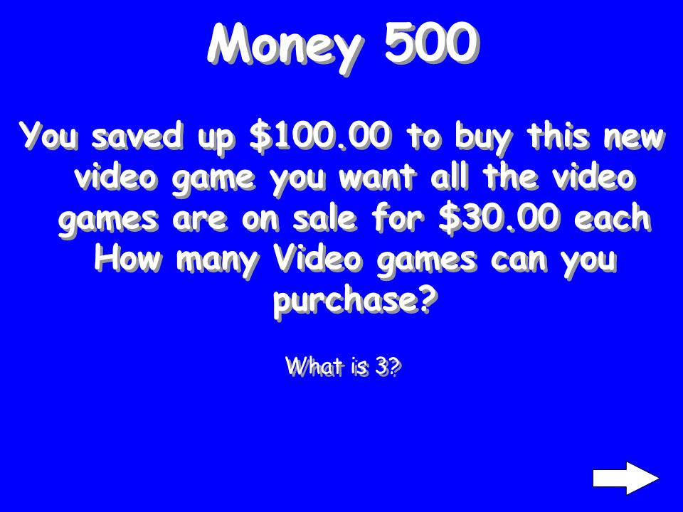 Money 400 You have $50.00 and are going to an amusement park the ticket cost $24.50 and you played 2 games that each cost $3.00 How much money do you have left.