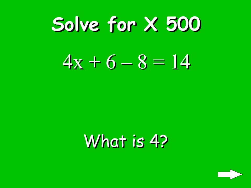 Solve for X 400 8x – 12 = 12 What is 3