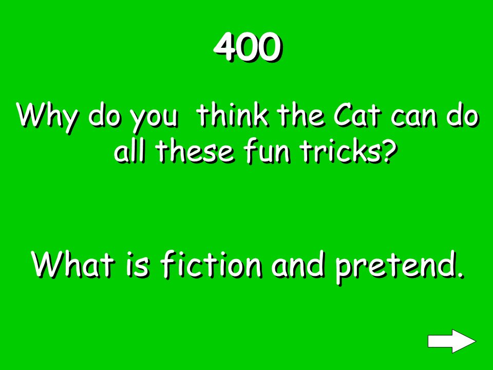 300 Why do you think the Cat cleaned up his mess What is right thing to do