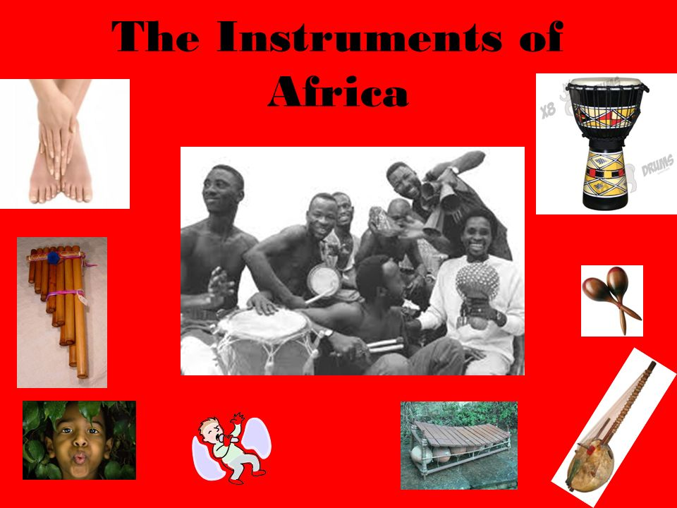 The Instruments of Africa