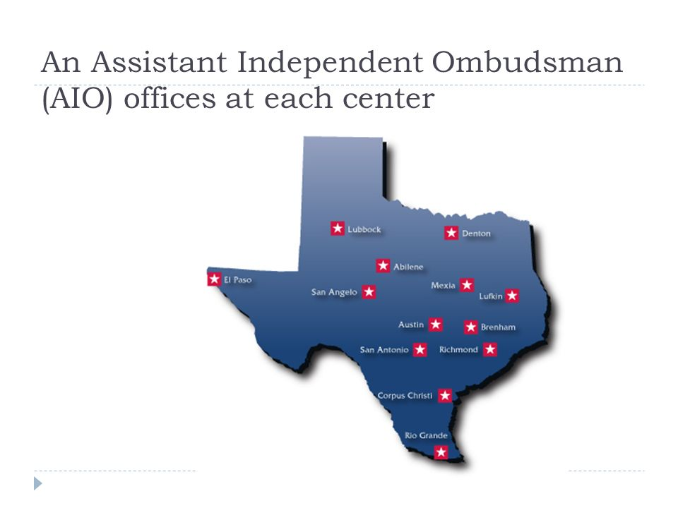 An Assistant Independent Ombudsman (AIO) offices at each center