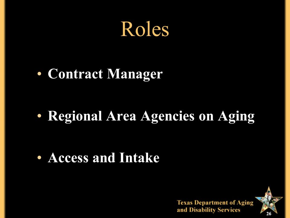 26 Roles Contract Manager Regional Area Agencies on Aging Access and Intake