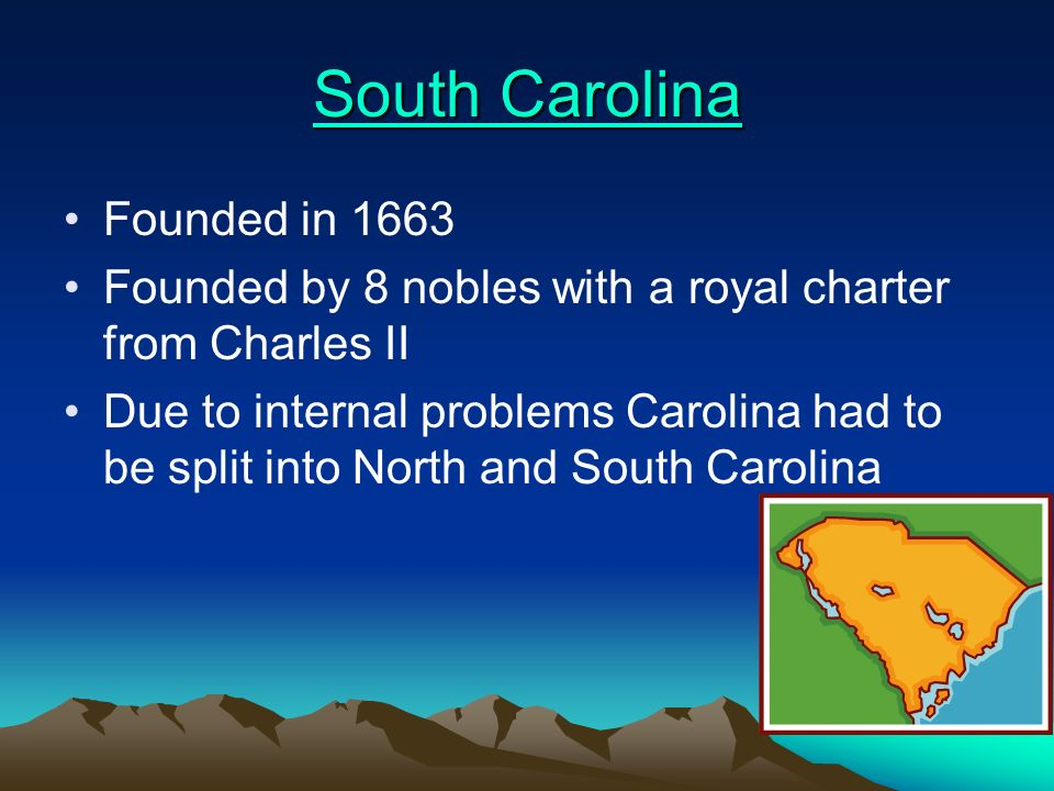 North Carolina North Carolina Founded in 1653 Founded by Virginians Virginians founded North Carolina in order to acquire more land