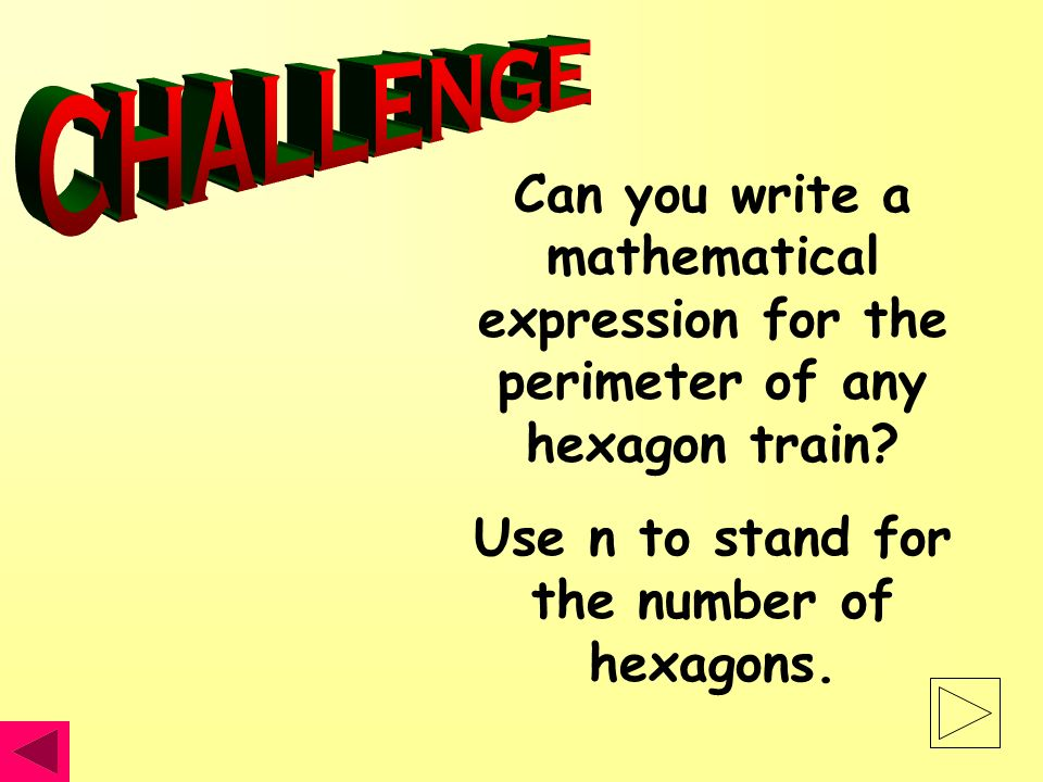 Can you write a mathematical expression for the perimeter of any hexagon train.