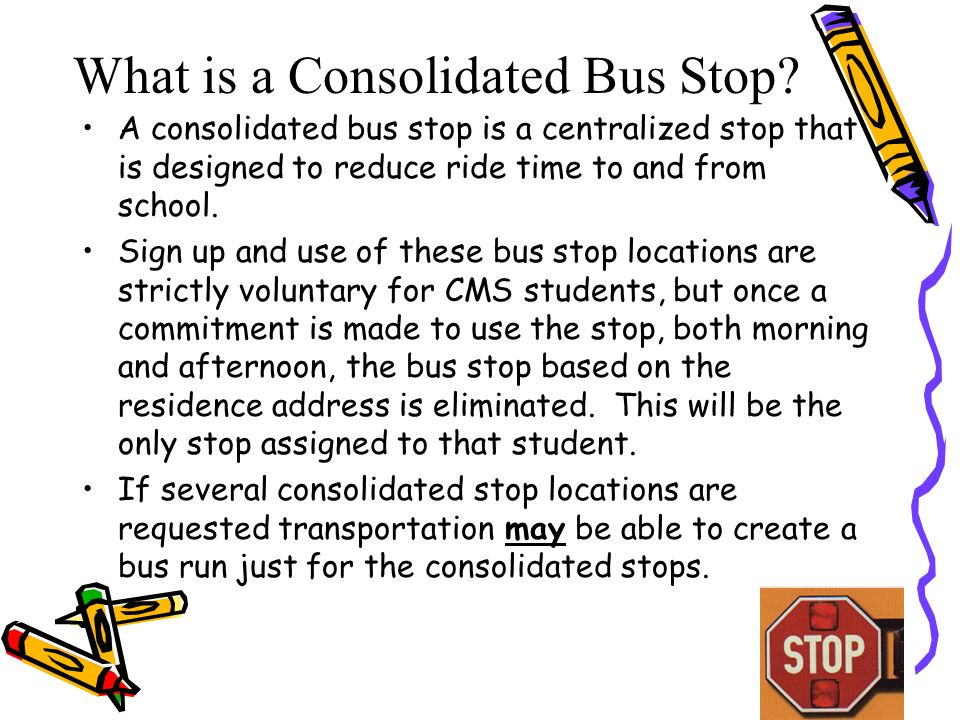 What is a Consolidated Bus Stop.
