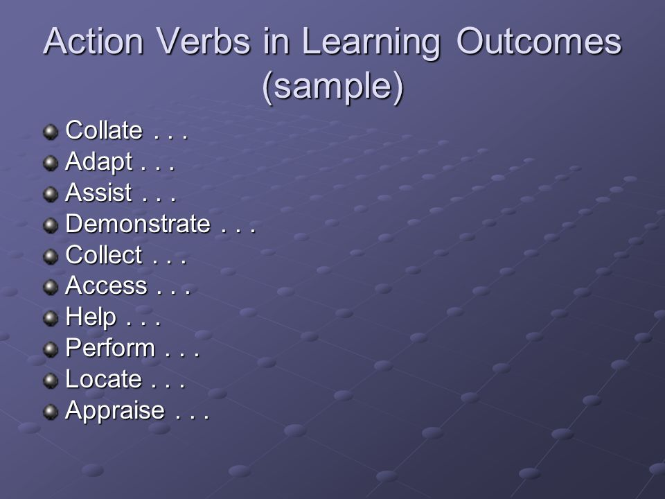Action Verbs in Learning Outcomes (sample) Collate...