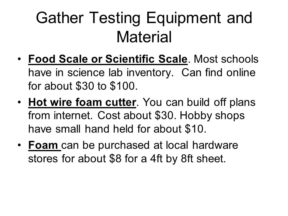 Gather Testing Equipment and Material Food Scale or Scientific Scale.
