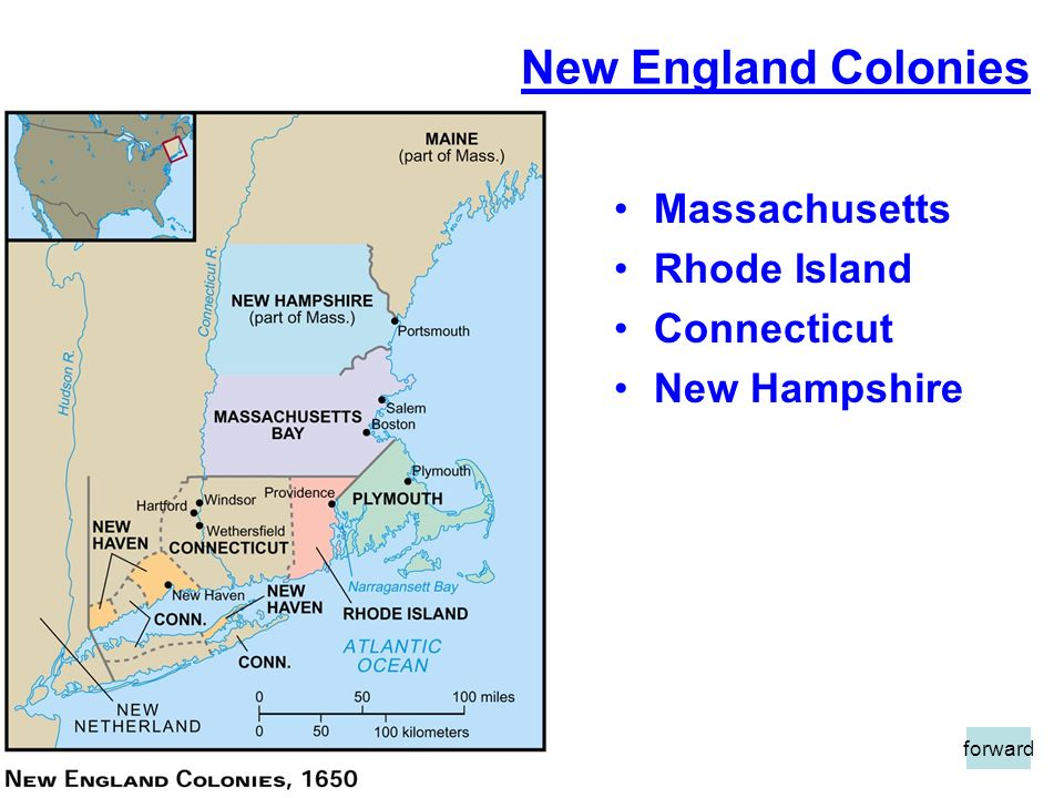New England Colonies Massachusetts Rhode Island Connecticut New Hampshire forward