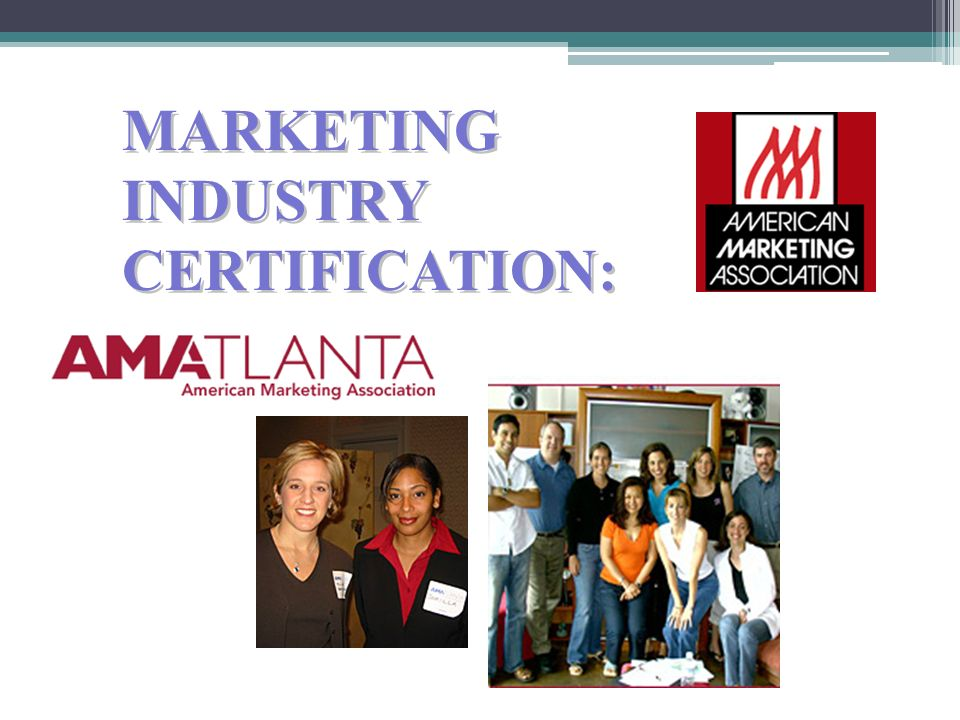 MARKETING INDUSTRY CERTIFICATION: