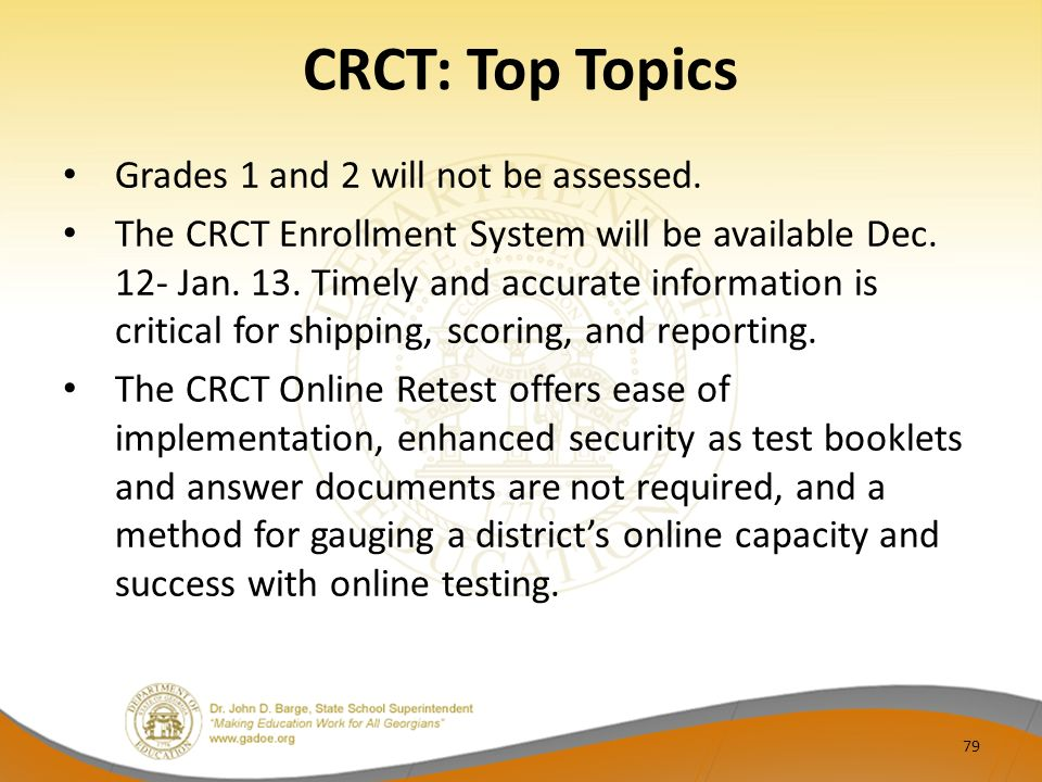 CRCT: Top Topics Grades 1 and 2 will not be assessed.