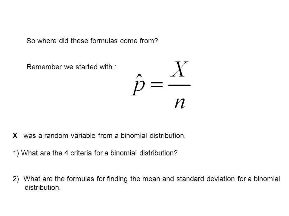 So where did these formulas come from.
