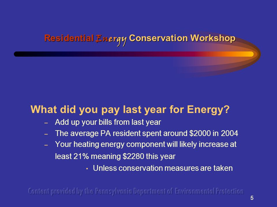 5 What did you pay last year for Energy.