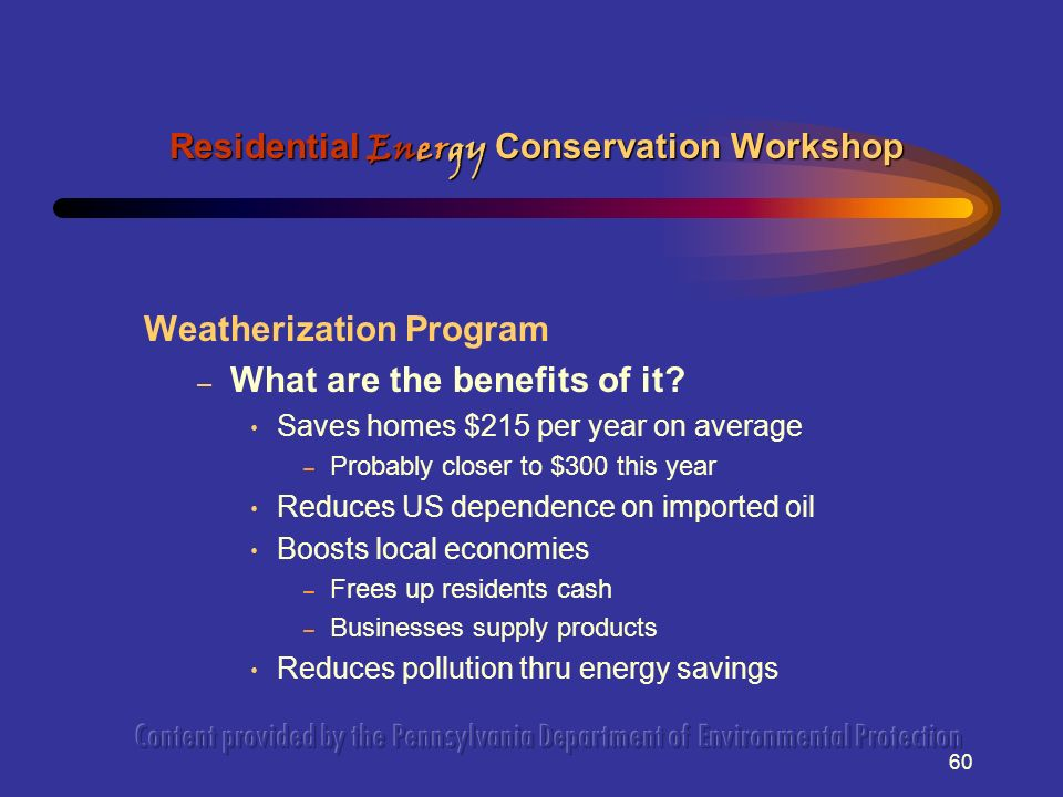 60 Weatherization Program – What are the benefits of it.