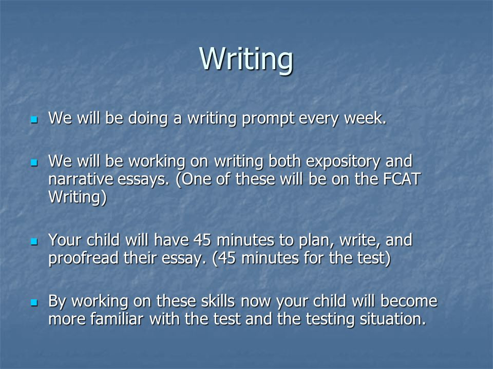 Writing We will be doing a writing prompt every week.