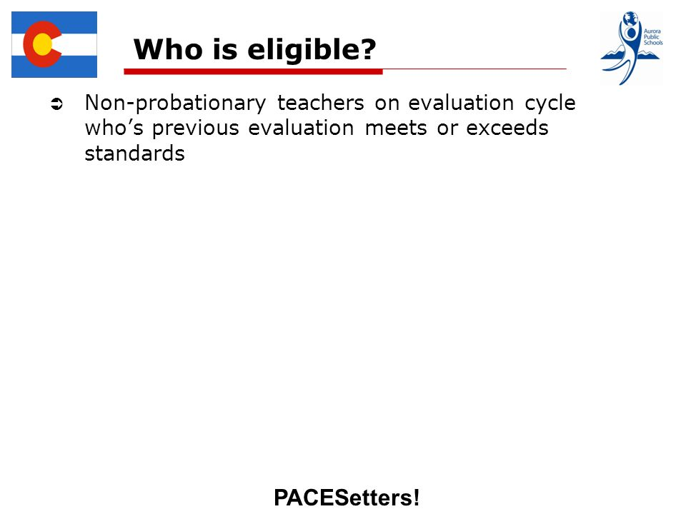 PACESetters. Who is eligible.
