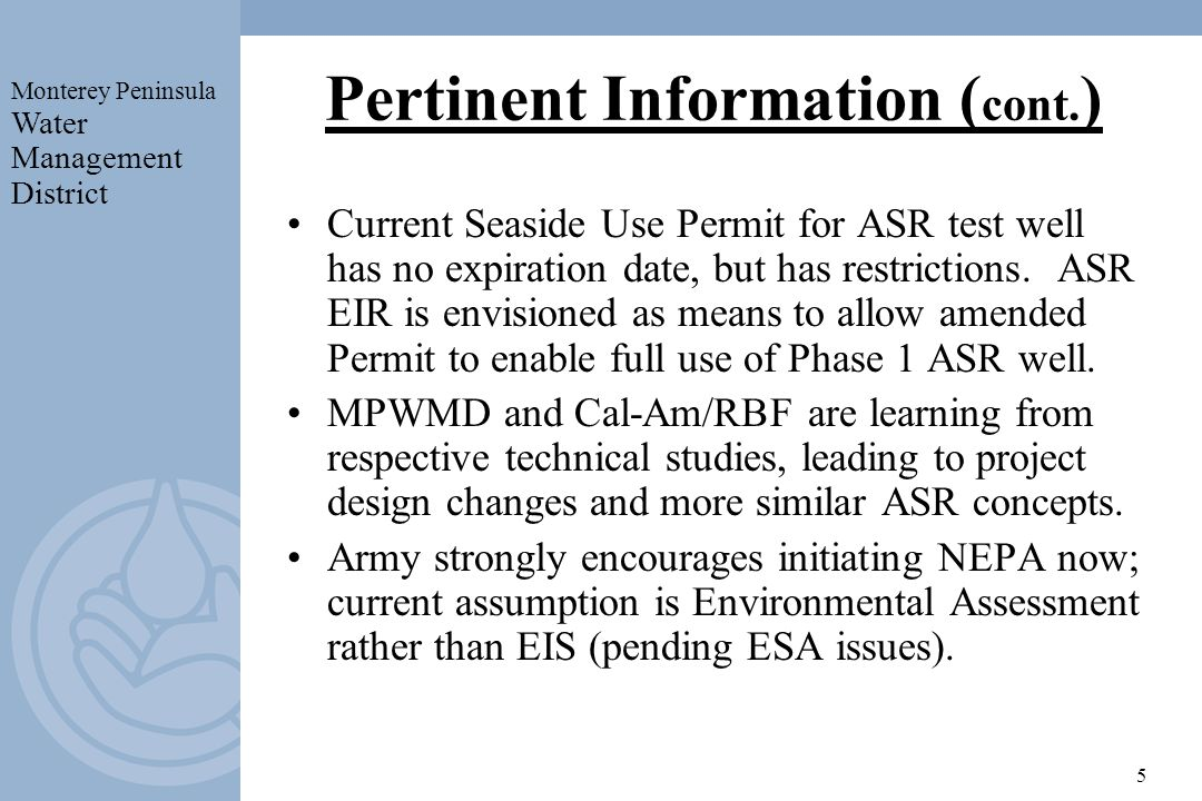 Monterey Peninsula Water Management District 5 Pertinent Information ( cont.