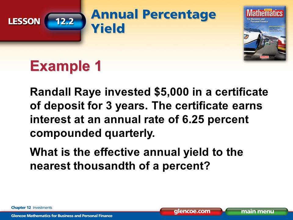 Randall Raye invested $5,000 in a certificate of deposit for 3 years.