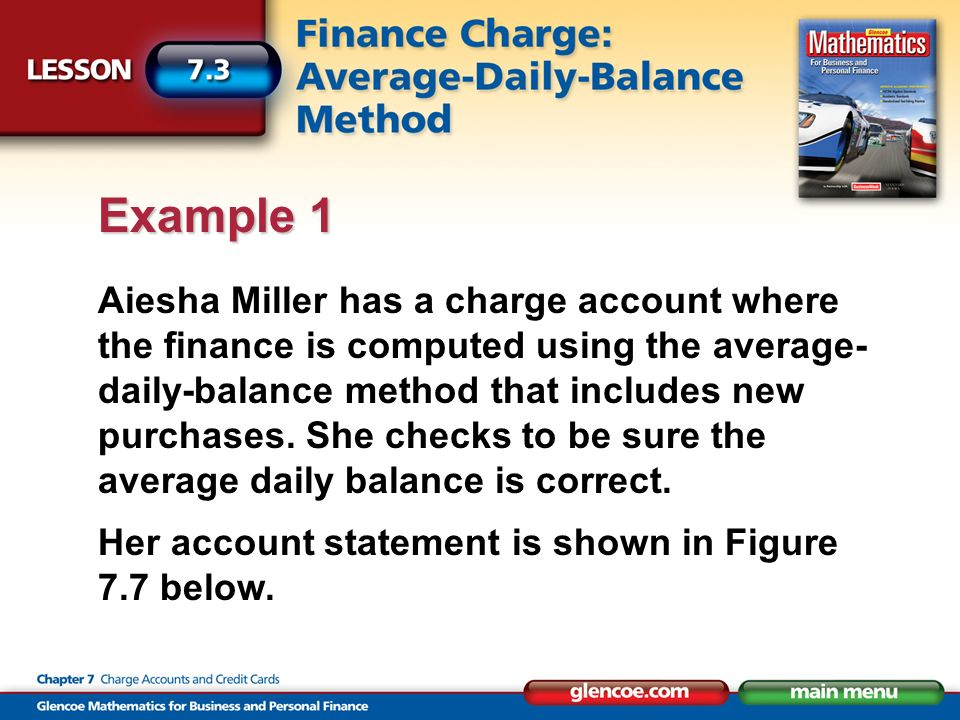Aiesha Miller has a charge account where the finance is computed using the average- daily-balance method that includes new purchases.