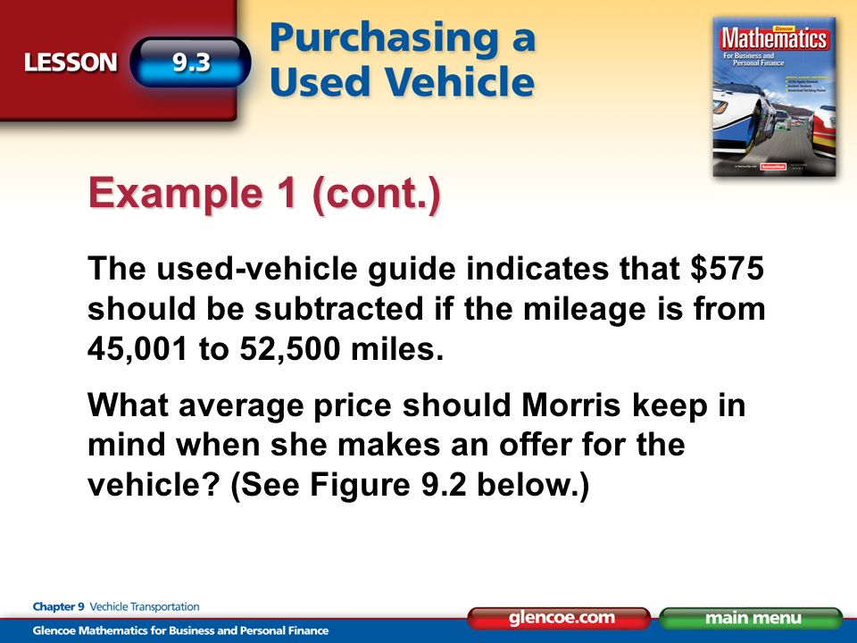 The used-vehicle guide indicates that $575 should be subtracted if the mileage is from 45,001 to 52,500 miles.