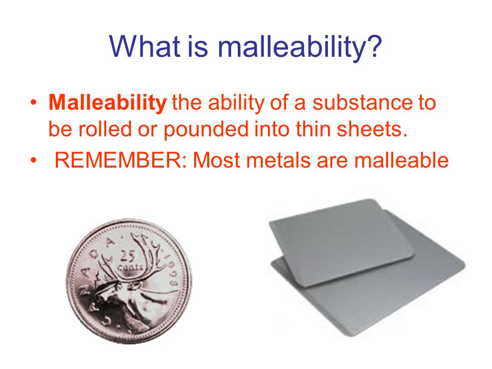 What is malleability.