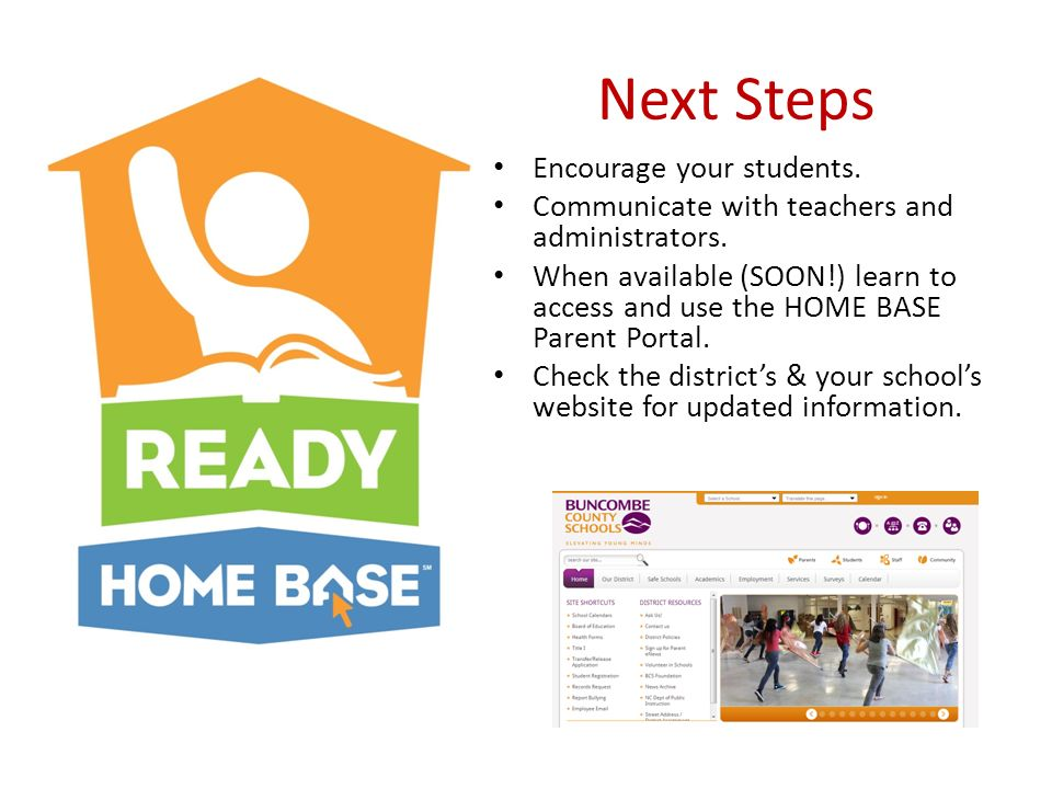Next Steps Encourage your students. Communicate with teachers and administrators.