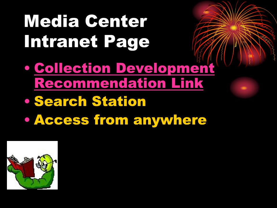 Media Center Intranet Page Collection Development Recommendation LinkCollection Development Recommendation Link Search Station Access from anywhere