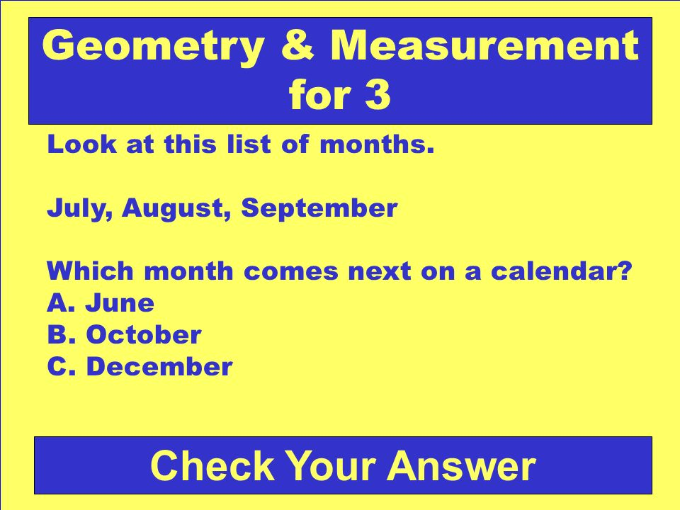 Answer: b. 12 Back to the Game Board Geometry & Measurement for 2