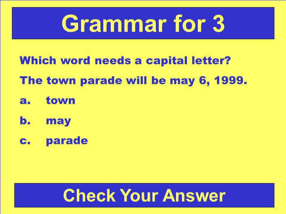 Answer: a. we Back to the Game Board Grammar for 2