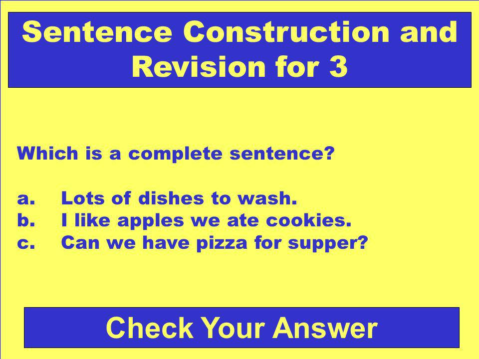 Answer: a. shared Back to the Game Board Sentence Construction and Revision for 2