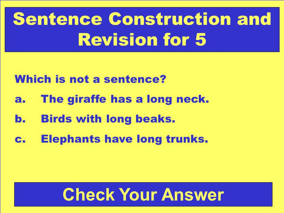 Answer: a. red Back to the Game Board Sentence Construction and Revision for 4