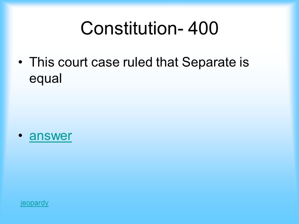 Answer- constitution 300 15th