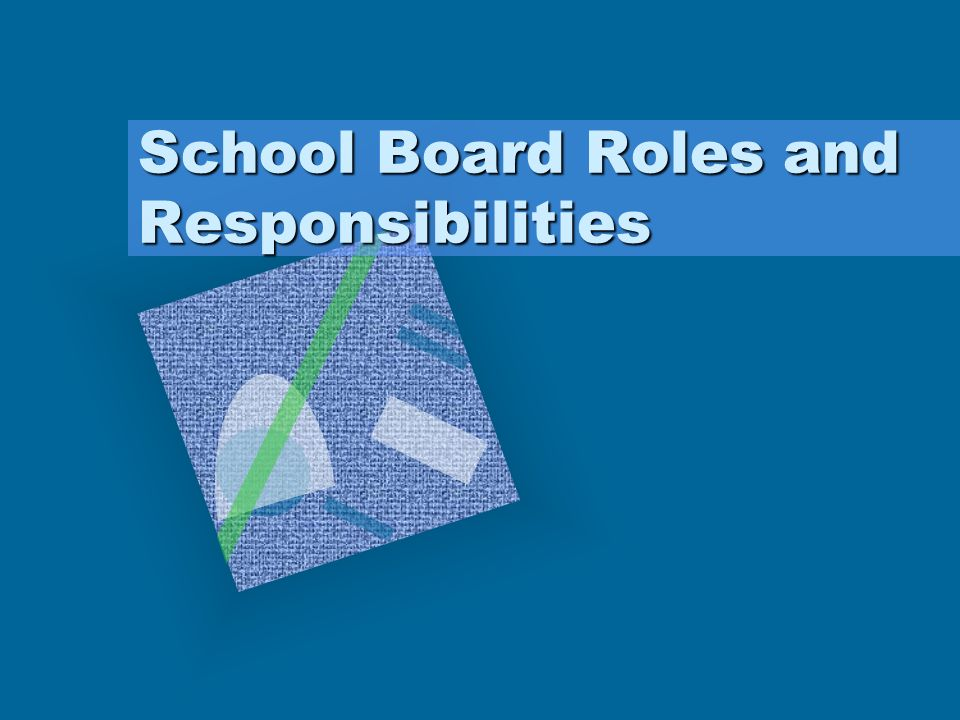 School Board Roles and Responsibilities
