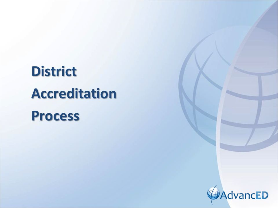 DistrictAccreditationProcess