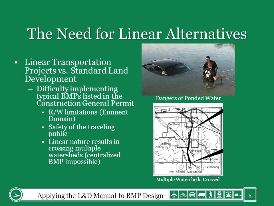 The Need for Linear Alternatives Linear Transportation Projects vs.