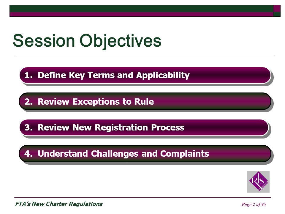 FTAs New Charter Regulations Page 2 of 95 Session Objectives 1.