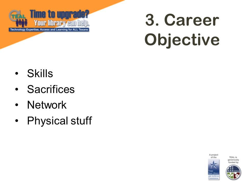 3. Career Objective Skills Sacrifices Network Physical stuff