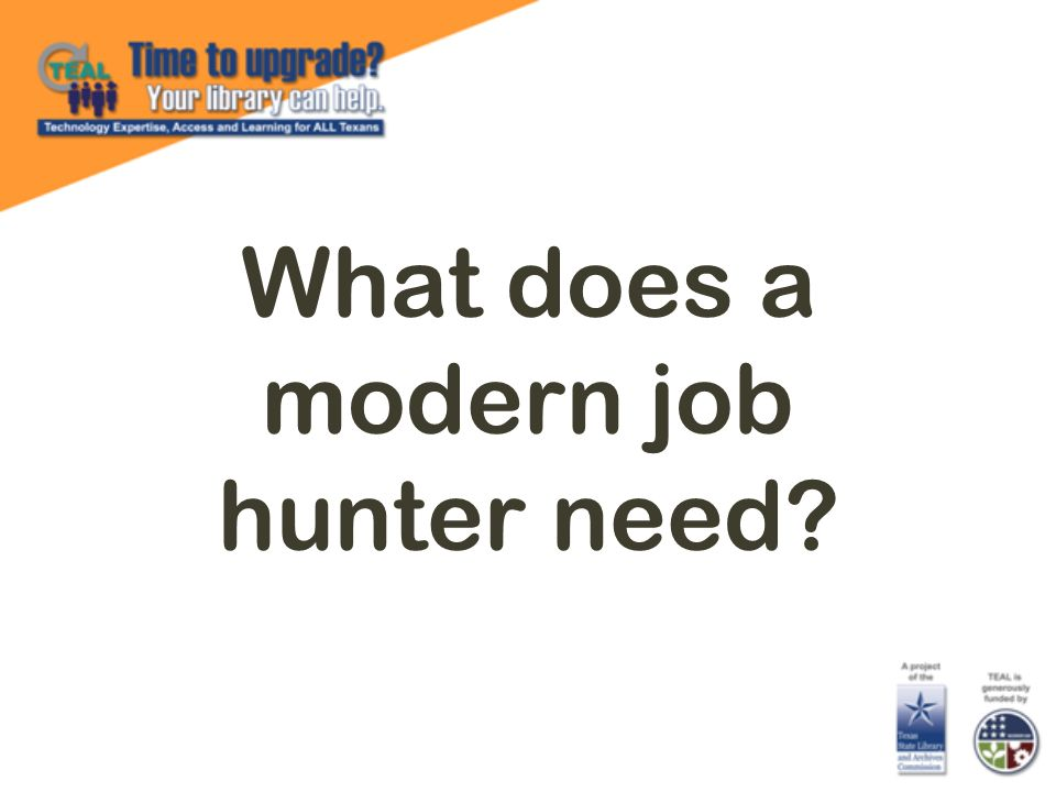 What does a modern job hunter need