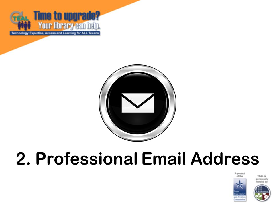 2. Professional Email Address