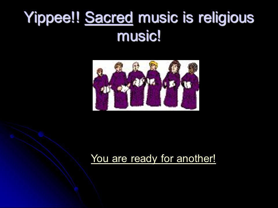 Which music term refers to music used for church or in religious ceremonies.