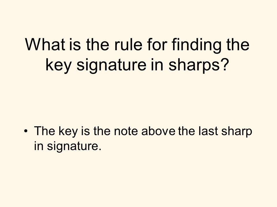 What is the rule for finding the key signature in sharps.
