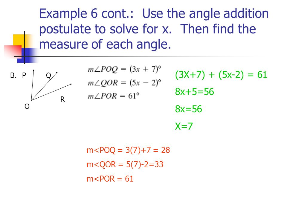 Example 6 cont.: Use the angle addition postulate to solve for x.