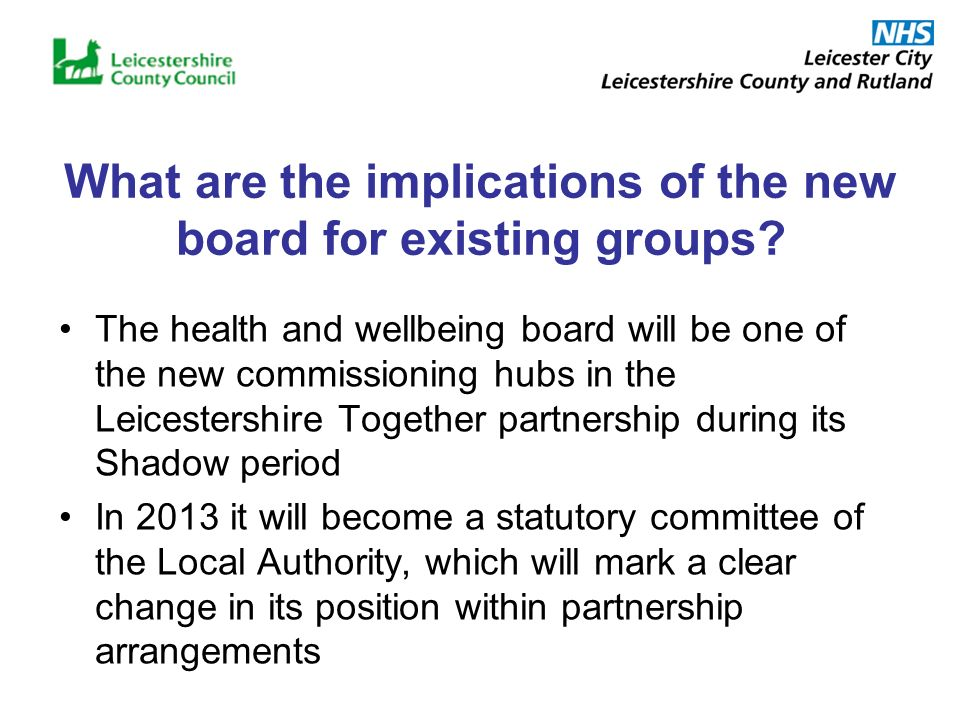 What are the implications of the new board for existing groups.