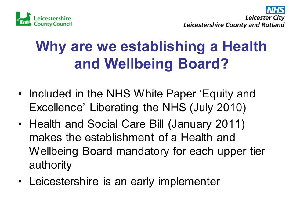 Why are we establishing a Health and Wellbeing Board.
