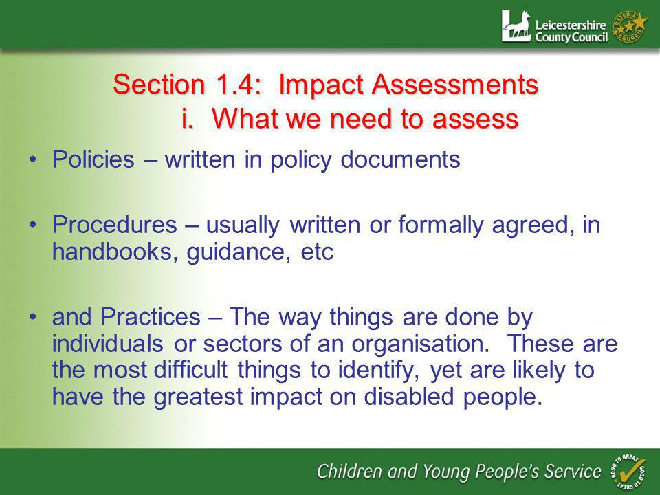 Section 1.4: Impact Assessments i.