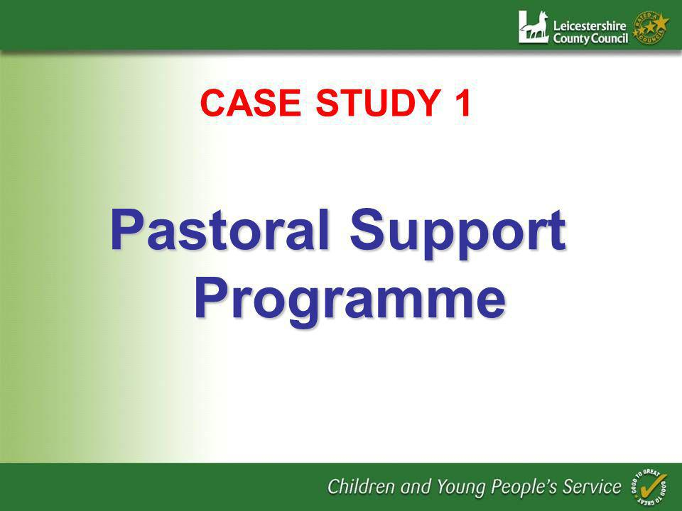 CASE STUDY 1 Pastoral Support Programme