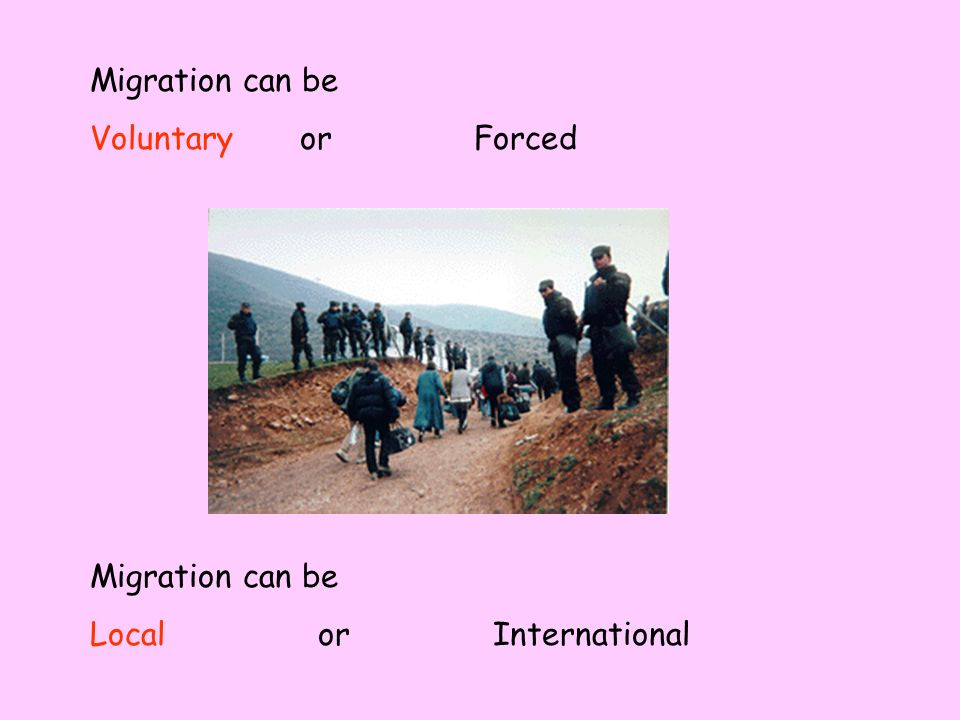 Migration – can be daily seasonal, or permanent.